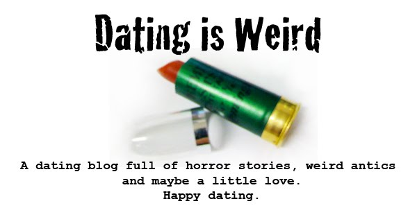 Dating Is Weird