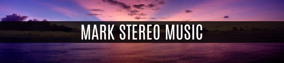 Mark Stereo's Music