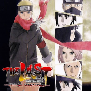 NARUTO Movie - The Last Original Soundtrack