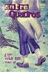EntreQuadros - A Walk on The Wild Side