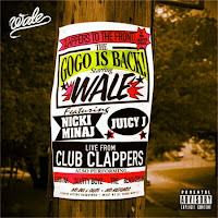 Wale. Clappers (Feat. Nicki Minaj & Juicy J)