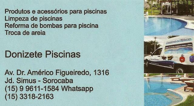 DONIZETE PISCINAS Av. Dr. Américo Figueiredo, 1316 Jardim Simus - Sorocaba - SP