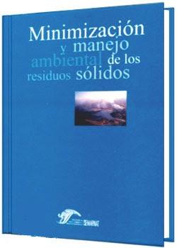 Minimizacion y manejo ambiental de Residuos Solidos SEMARNAT