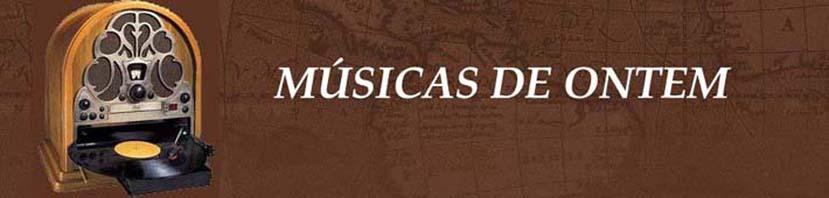 Musicas de Ontem