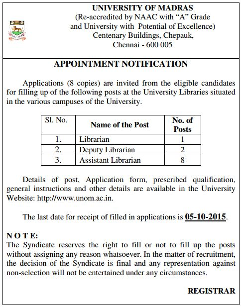 Applications are invited for University Librarian, Deputy Librarian and Assistant Librarian vacancy notification in University of Madras