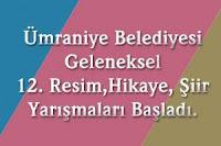 12. Ümraniye Belediyesi Geleneksel Resim, Hikâye ve Şiir Yarışmaları 2015