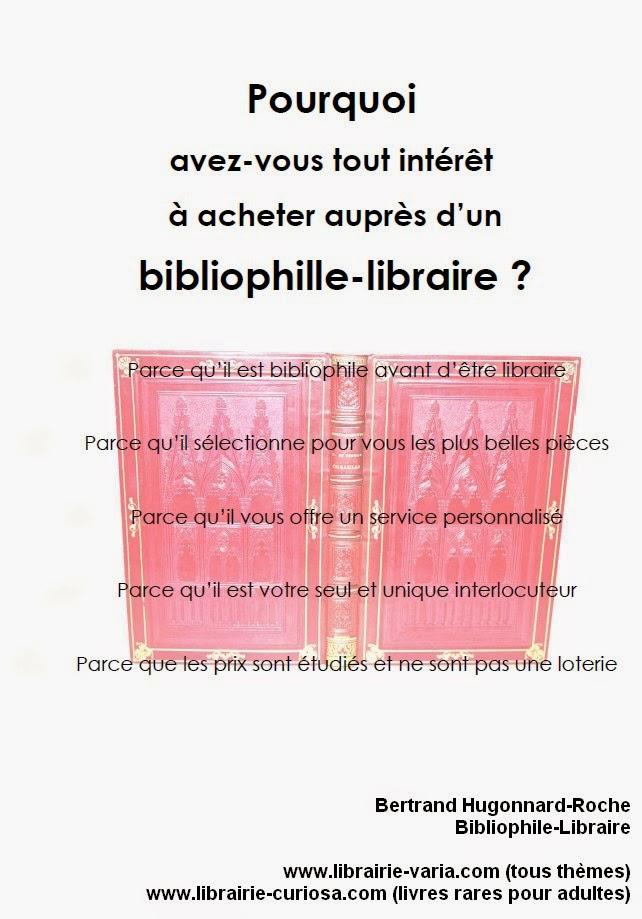 Pourquoi avez-vous tout intérêt à acheter auprès d'un bibliophile-libraire ?