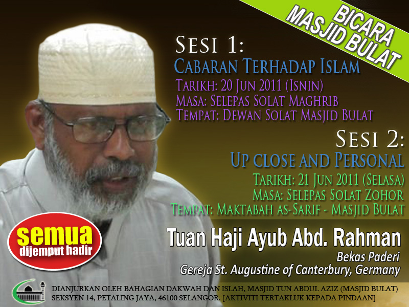 Bicara Masjid Bulat: Tuan Haji Ayub Abd Rahman www.mymaktabaty.com