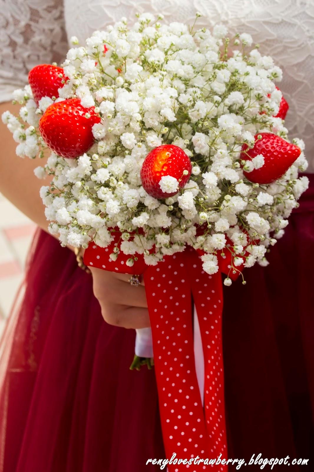 Strawberry Love by Reny: RenySaysIDO: My Strawberry Bouquet