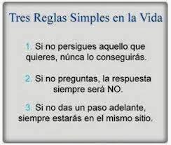Frases Para La Vida: Tres Reglas Simples En La Vida Si No Persigues Aquello Que Quieres