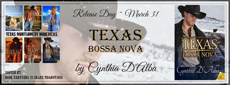 Texas Bossa Nova by Cynthia D'Alba – Release Day Blitz + Giveaway @CynthiaDAlba @BPICPromos