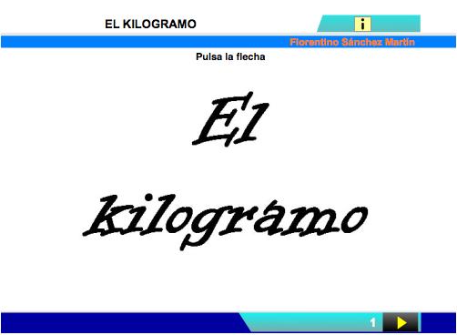 http://cplosangeles.juntaextremadura.net/web/edilim/curso_2/matematicas/medidas01/kilogramo01/kilogramo01.html