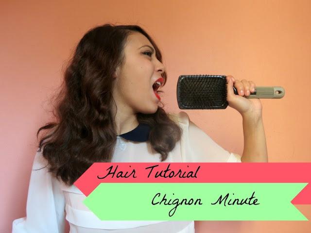 Hair Tutorial: Chignon Minute