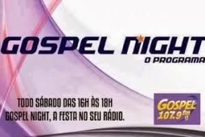 Gospel Night - O Ministério que utiliza a musica como forma de evangelismo