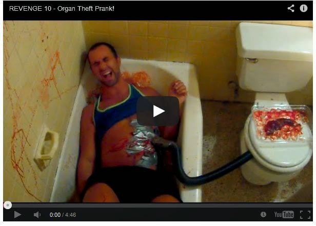 Organ Theft Prank