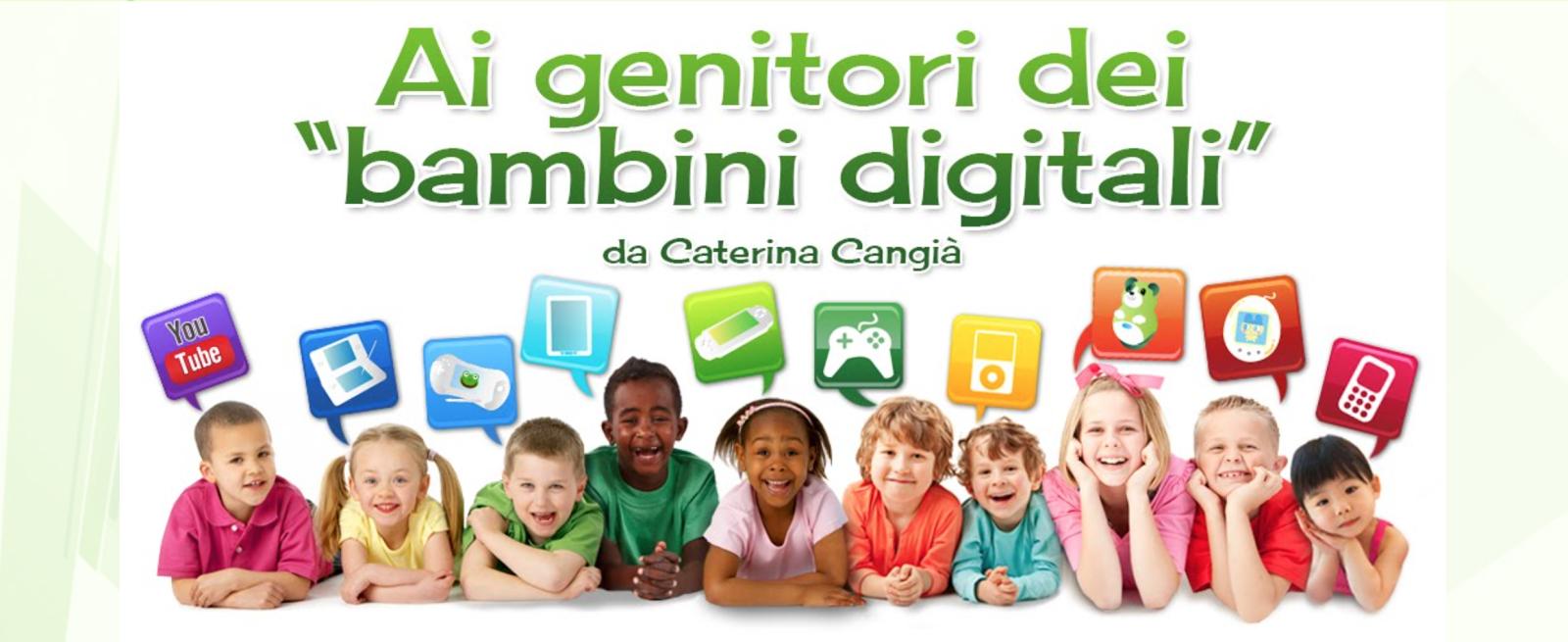 """Ai genitori dei """"bambini digitali"""""""