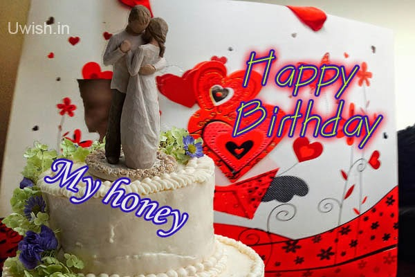 Happy birthday Honey e greetings and wishes, quotes- with special cake and red sweet hearts in card.