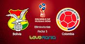 Bolivia vs Colombia en Vivo: Canal y Alineaciones - Eliminatorias Rusia 2018