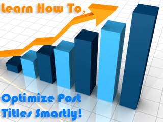 How to Optimize Your Blogger Blog Titles Search engine Friendly
