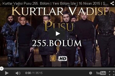 http://kvp2023.blogspot.com/2015/04/kurtlar-vadisi-pusu-255-bolum-izle-tek-parca-full-hd.html