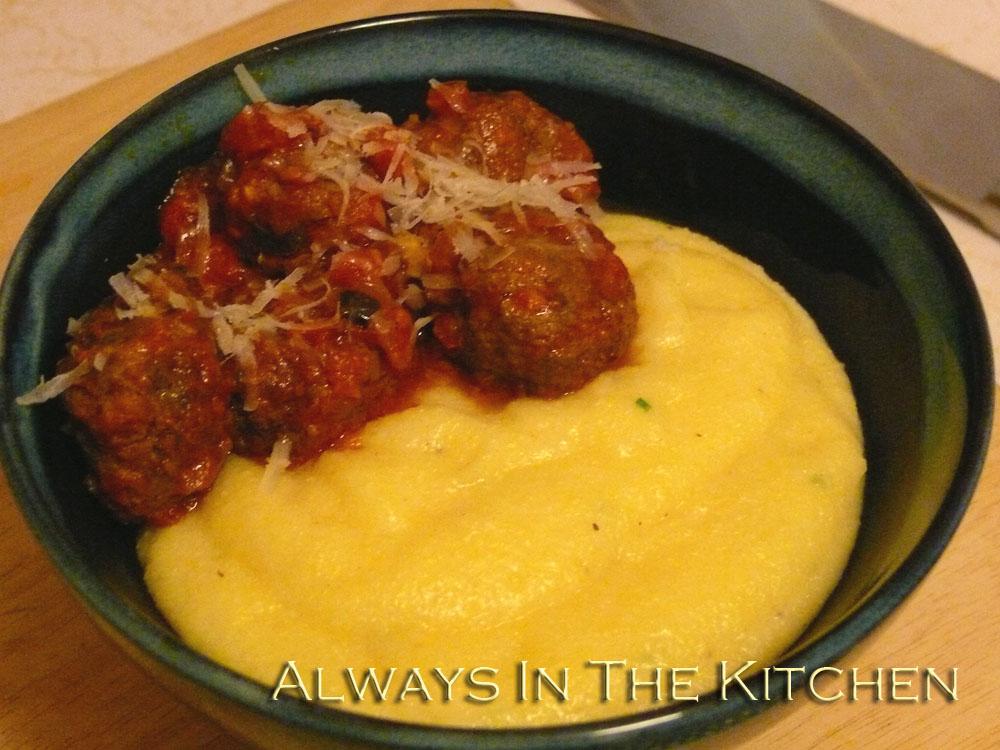 Dawna In The Kitchen Meatballs Polenta