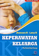 AJIBAYUSTORE  Judul Buku : Keperawatan Keluarga - Plus Contoh Askep Keluarga Pengarang : Jhonson R - Leny R   Penerbit : Nuha Medika