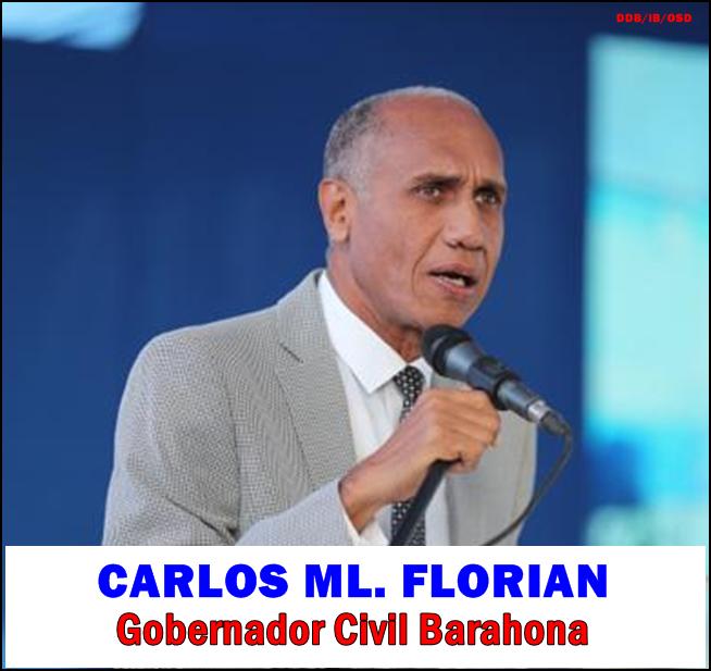 CARLOS ML. FLORIAN, de cara con el desarrollo de Barahona. Siempre presente