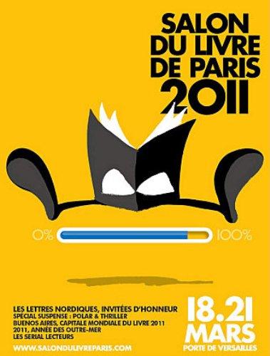 Le salon du livre de paris 2011 est aussi un festival bd for Salon du pain paris