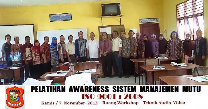 Pelatihan Awareness Sistem Manajemen Mutu ISO 9001 : 2008