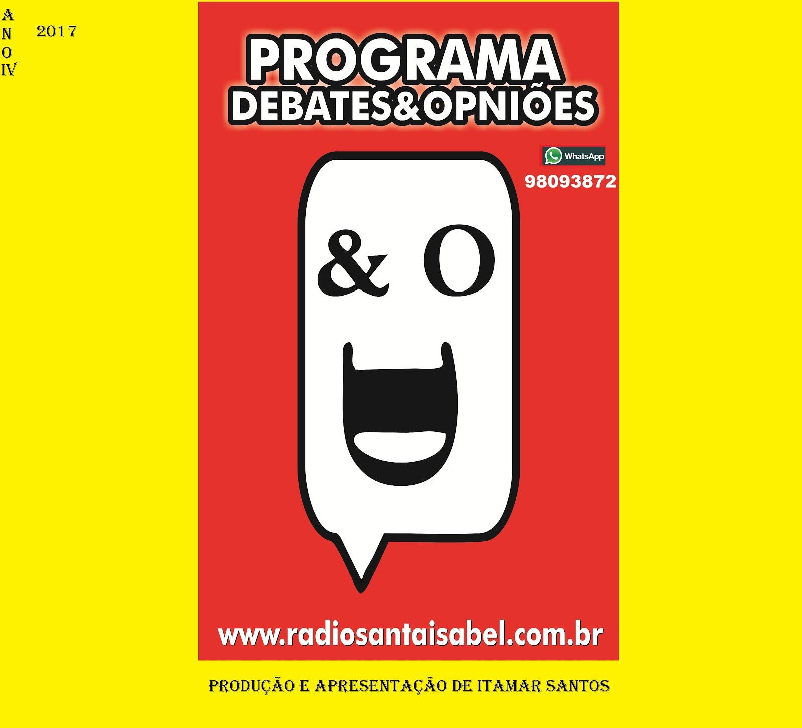 Programa Debates&Opiniões