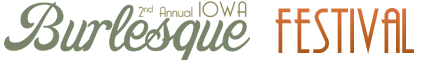 Iowa Burlesque Festival