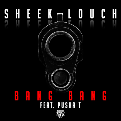 Sheek Louch Feat. Pusha T – Bang Bang