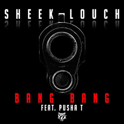 Sheek Louch Feat. Pusha T – Bang Bang