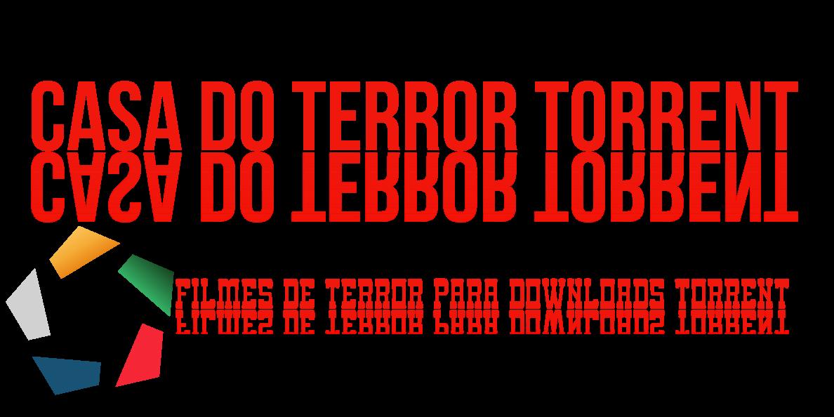 Casa do terror torrent