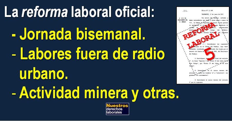 """JORNADA BISEMANAL Y EL PROYECTO ORIGINAL DEL GOBIERNO BACHELET-""""NUEVA MAYORÍA""""."""