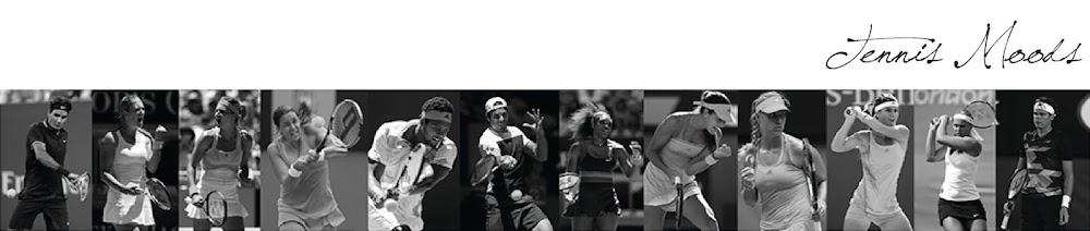 Tennis Moods