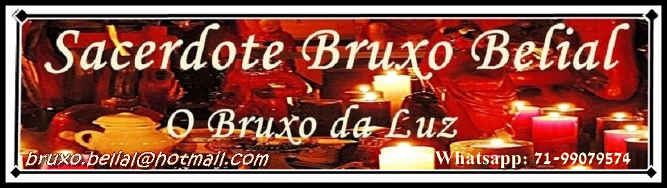 """Bruxo Belial """"O Bruxo da Luz"""""""