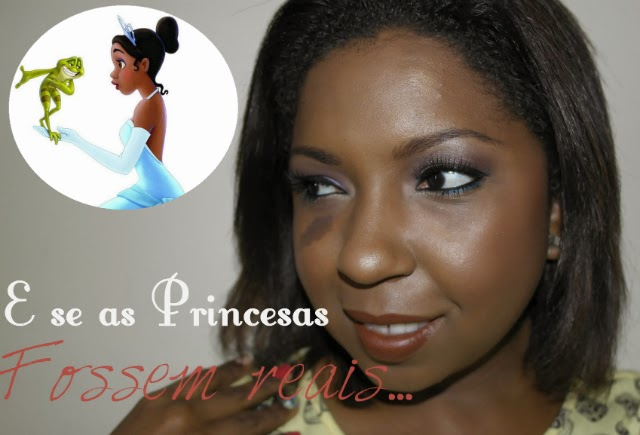 tutorial-e-se-as-princesas-disney-fossem-reais-olho-esfumado-cilios-postiços-batom-marrom-negras-princesa-tiana-a-princesa-e-o-sapo