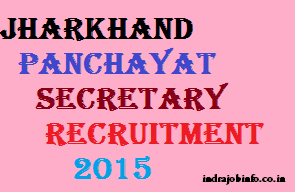 Jharkhand Panchayat Secretary Recruitment 2015