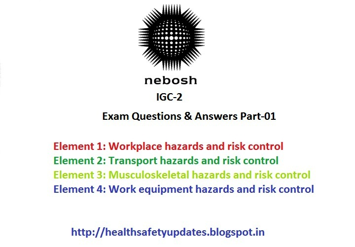 Hsedot nebosh igc 2 very useful questions answers part 1 nebosh igc 2 very useful questions answers part 1 fandeluxe Choice Image