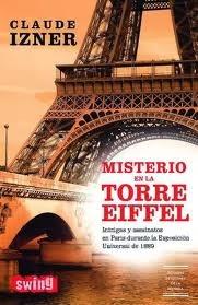 Misterio en la Torre Eiffel Claude Izner