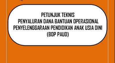 Download Petunjuk Teknis Penyaluran Dana Bantuan Operasional Sekolah PAUD 2