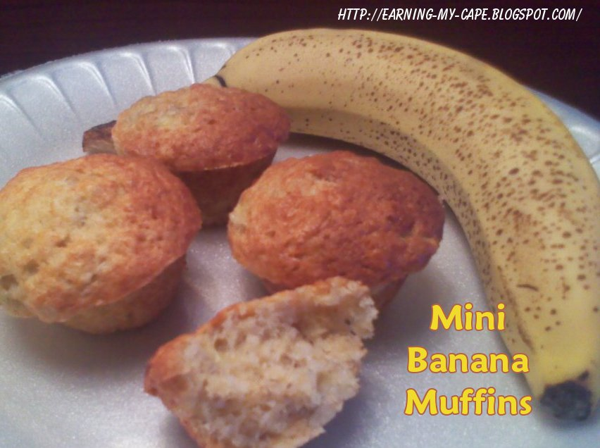 Earning-My-Cape: Mini Banana Muffins