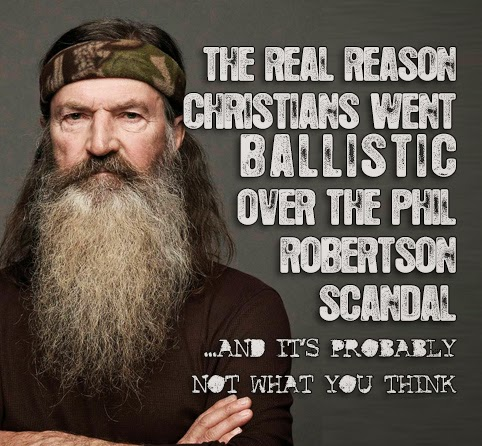 The Real Reason Christians Went Ballistic Over the Phil Robertson