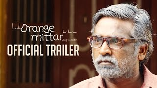 Orange Mittai – Official Trailer | Vijay Sethupathi | Biju Viswanath