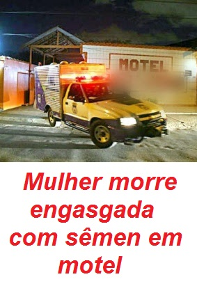 MULHER MORRE ENGASGADA
