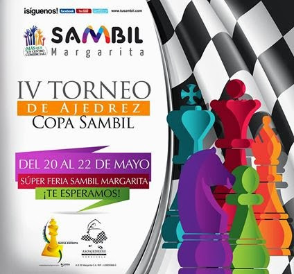 En Venezuela: IV TORNEO INTERNACIONAL DE AJEDREZ COPA SAMBIL (Dar clic a la imagen)