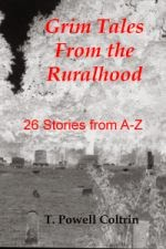 Grim Tales From the Ruralhood