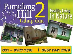 """Pamulang Hill 2 """" 150Jt-an"""""""