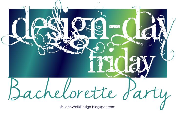 Design-Day Friday - Bachelorette Party Invite
